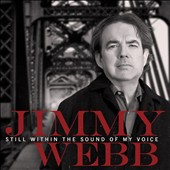 Jimmy Webb (Songwriter/Producer): Still Within the Sound of My Voice