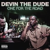 Devin the Dude: One for the Road [PA] *
