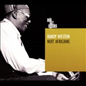 Randy Weston: Nuit Africaine [Digipak]