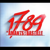 Various Artists: 1789: Les Amants de la Bastille [Super Deluxe Edition]