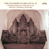 Great European Organs Vol 43 / Stephen Farr