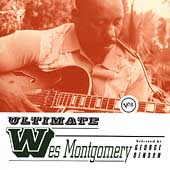 Wes Montgomery: Ultimate Wes Montgomery