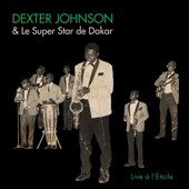 Dexter Johnson/Super Star De Dakar: Live A l'Etoile [Slipcase]
