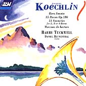 Koechlin: Horn Sonata, 15 Pieces, etc / Barry Tuckwell, etc