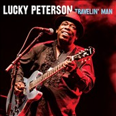 Lucky Peterson: Travelin' Man [Digipak] *