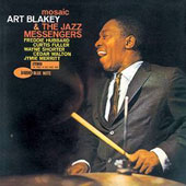 Art Blakey/Art Blakey & the Jazz Messengers: Mosaic
