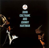 John Coltrane/Johnny Hartman: John Coltrane and Johnny Hartman