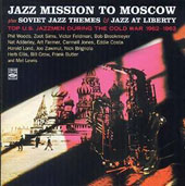 Various Artists: Jazz Mission to Moscow/Soviet Jazz Themes/Liberty