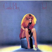 Carla Bley/Carla Bley Band: Live [Limited Edition]