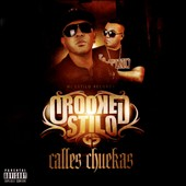Crooked Stilo: Calles Chuekas [5/26]