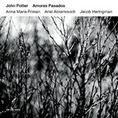 'Amores Pasados' - Works by Picforth, Sting, Becquer, et al / John Potter, Anna Maria Friman, Ariel Abramovich, Jacob Heringman