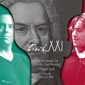 Bach XXI - Eight Bach works reimagined in contemporary settings / Matt Herskowitz Trio with Lara St. John &