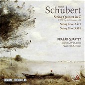Schubert: String Quintet in C; String Trios D. 471 & 581 / Prazak Quartet, Marc Coppey, cello; Pavel Hula, violin