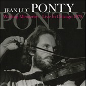 Jean-Luc Ponty: Waving Memories: Live in Chicago 1975