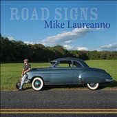 Mike Laureanno: Road Signs