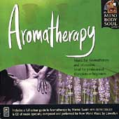 Llewellyn (New Age): Aromatherapy: The Mind Body and Soul Series