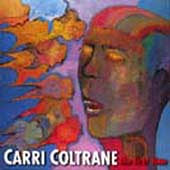 Carri Coltrane: The First Time