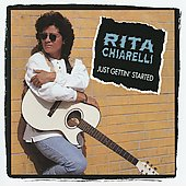 Rita Chiarelli: Just Gettin' Started