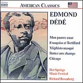 American Classics - Edmond D&eacute;d&eacute;: Chicago, etc / Rosenberg