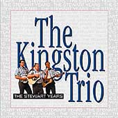 The Kingston Trio: The Stewart Years [Box]