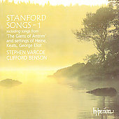 Stanford: Songs Vol 1 / Stephen Varcoe, Clifford Benson