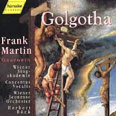 Martin: Golgotha / B&#246;ck, Wiener Singakademie, et al