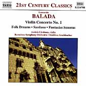 21st Century Classics - Balada: Violin Concerto no 1, etc