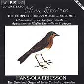 Messiaen: Complete Organ Works Vol 1 / Hans-Ola Ericsson