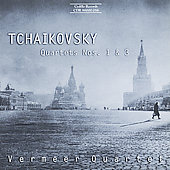 Tchaikovsky: String Quartet no 1 & 3 / Vermeer Quartet