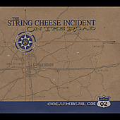The String Cheese Incident: On the Road: 04-16-02 Columbus, OH