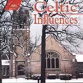 Celtic Influences / Marchese, Stevens-Estabrook, Naoumoff