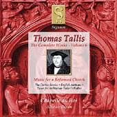 Tallis - Complete Works Vol 6 / Dixon, Chapelle du Roi