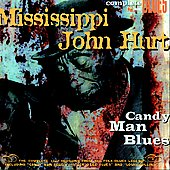 Mississippi John Hurt: Candy Man Blues [Digipak]