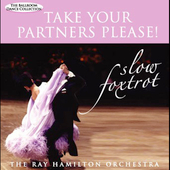 Ray Hamilton: Take Your Partners Please!: Slow Foxtrot