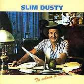 Slim Dusty: To Whom It May Concern