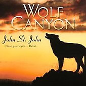 John St. John (Madacy Engineer/Producer/Main Performer): Wolf Canyon