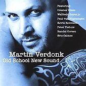 Martin Verdonk: Old School New Sound
