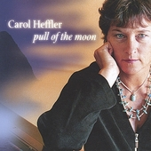 Carol Heffler: Pull of the Moon