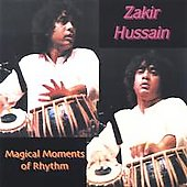 Zakir Hussain: Magical Moments of Rhythm
