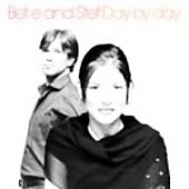 Bet E & Stef: Day by Day [Bonus Track]