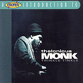 Thelonious Monk: A Proper Introduction to Thelonious Monk: Trinkle Tinkle