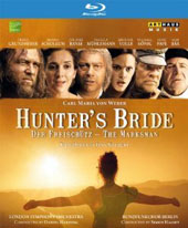 Carl Maria von Weber: Hunter's Bride (film version of Der Freischutz, 2010) / Grundheber, Schollum, Banse, Mühlemann, Volle, König. Harding, London SO [Blu-Ray]