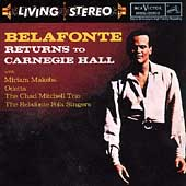 Harry Belafonte: Belafonte Returns to Carnegie Hall
