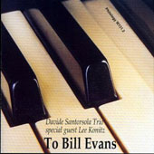 Davide Santorsola: To Bill Evans