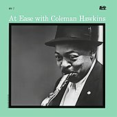 Coleman Hawkins: At Ease with Coleman Hawkins [RVG Remasters]