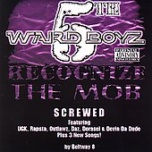 5th Ward Boyz: Recognize the Mob [Chopped & Screwed 2006] [PA] [Slow]