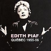 Édith Piaf: Live in Quebec 1955