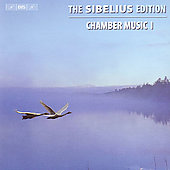 The Sibelius Edition Vol 2 - Chamber Music Vol 1