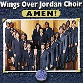 Wings Over Jordan Choir: Amen!