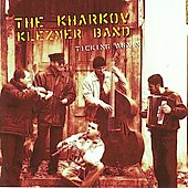 Kharkov Klezmer Band: Ticking Again